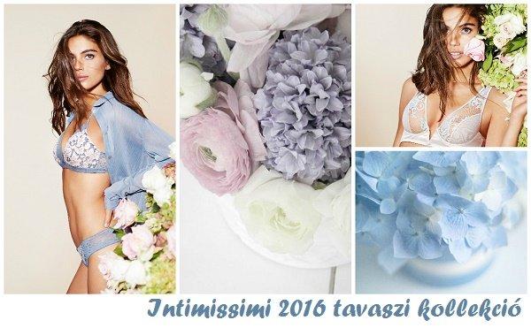 Intimissimi 2016 tavaszi kollekciója